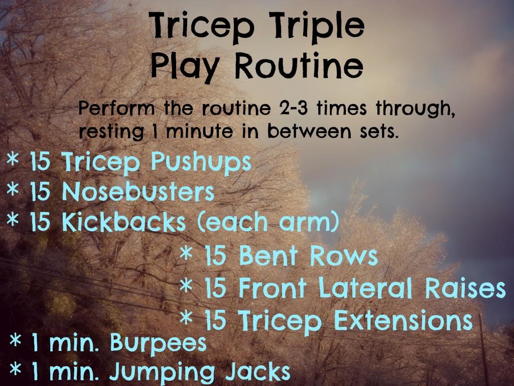 Tricep Triple Play
