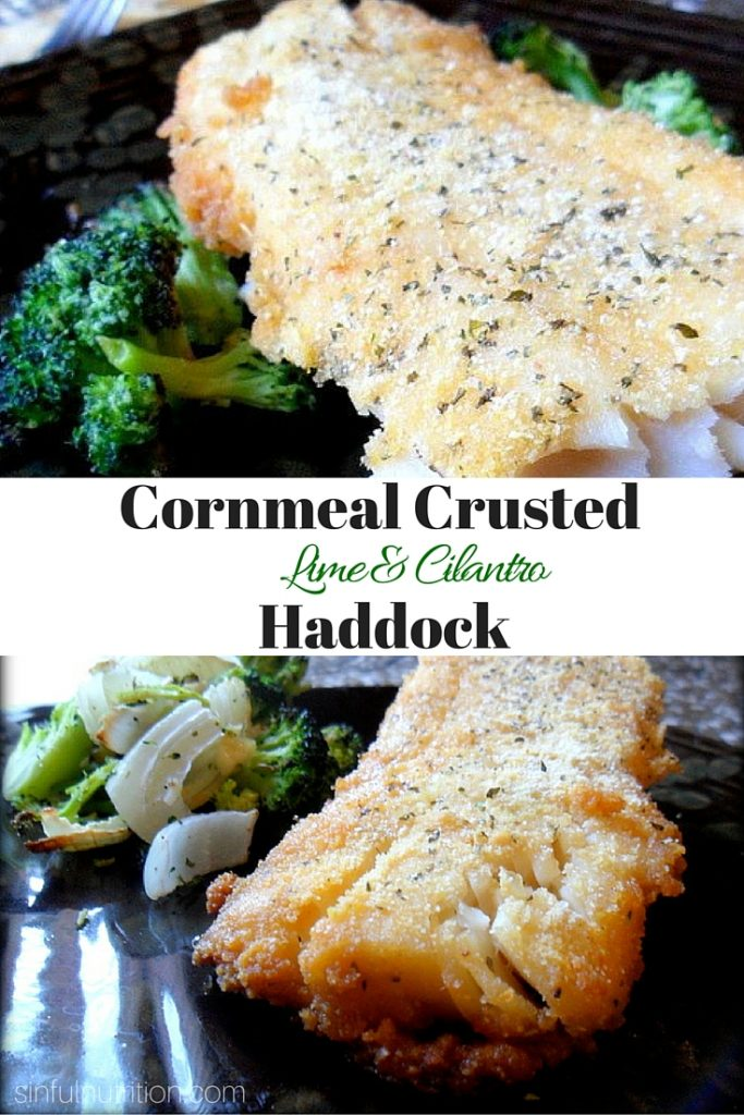 Cilantro & Lime Cornmeal Crusted Haddock -- Baked not fried, makes this a super healthy and flavorful dinner recipe. Only three ingredients to make! | @sinfulnutrition #ad