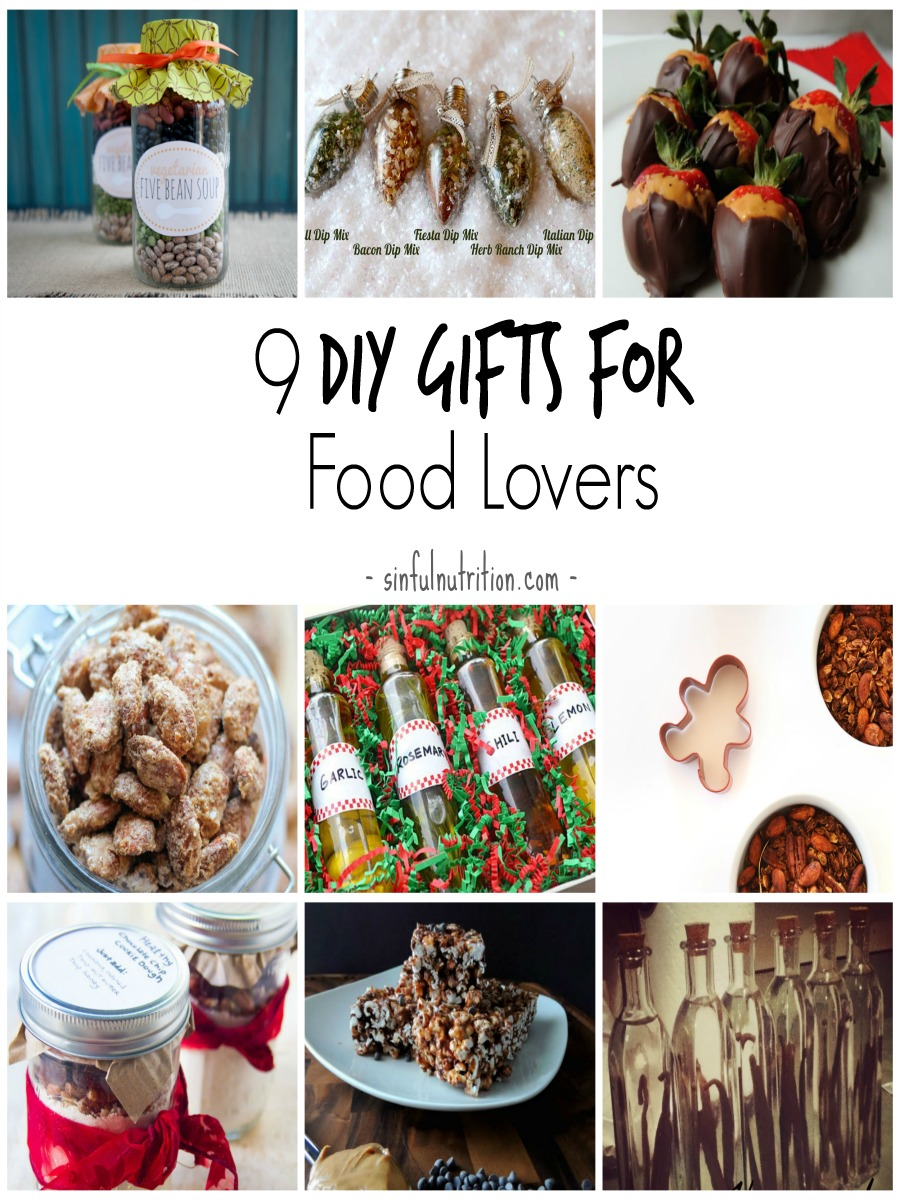 9 DIY Gifts for For Food Lovers -- Easy homemade gifts perfect food lovers this holiday season!