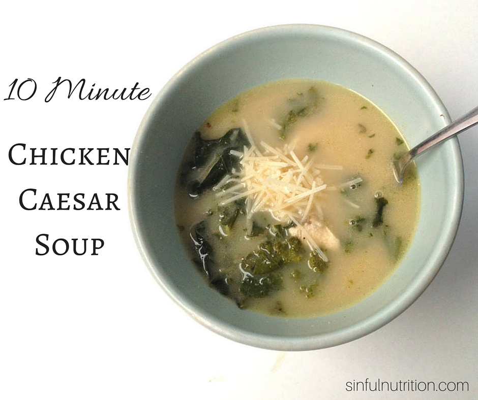 10 minute chicken caesar soup sinful nutrition for 10 calorie soup gourmet cuisine