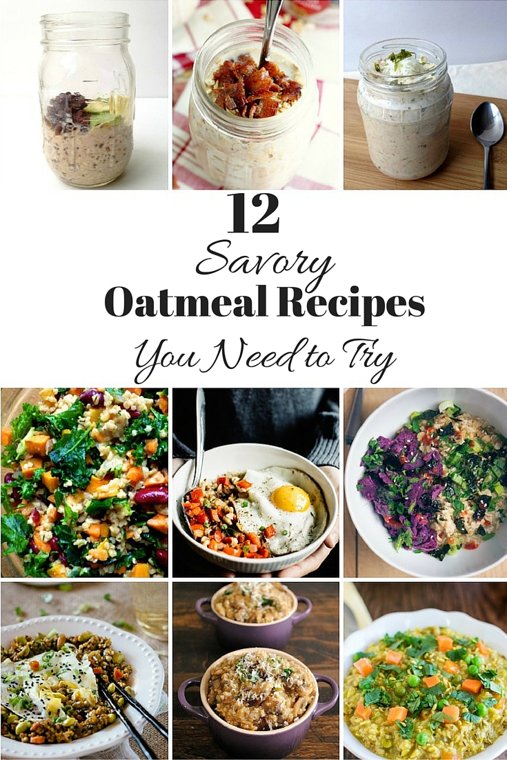 12 Savory Oatmeal Recipes You Need To Try Immediately -- New ways you never knew you could eat this breakfast staple.