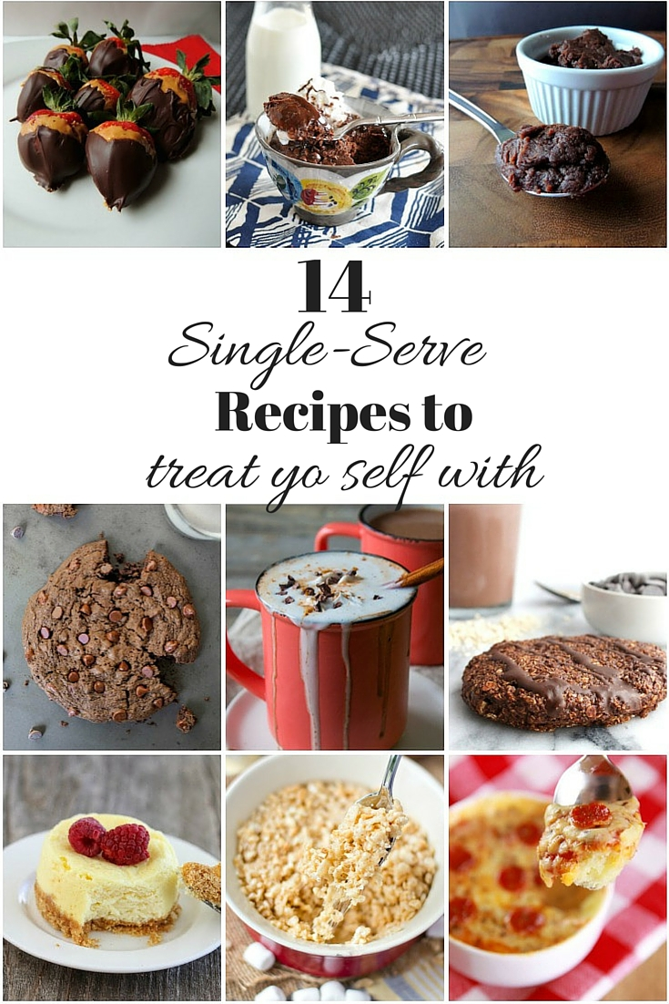 14 Single Serve Recipes to Treat Yo Self With this Valentine's Day. Single or not, you'll be glad you don't have to share these with anyone!