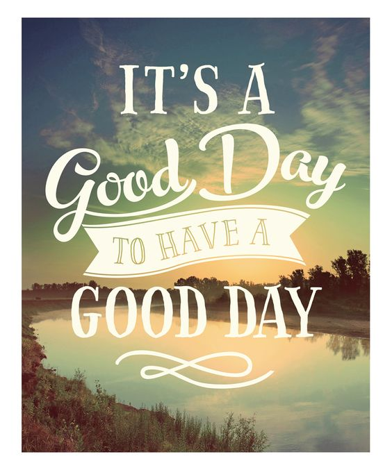 Good Day Quote