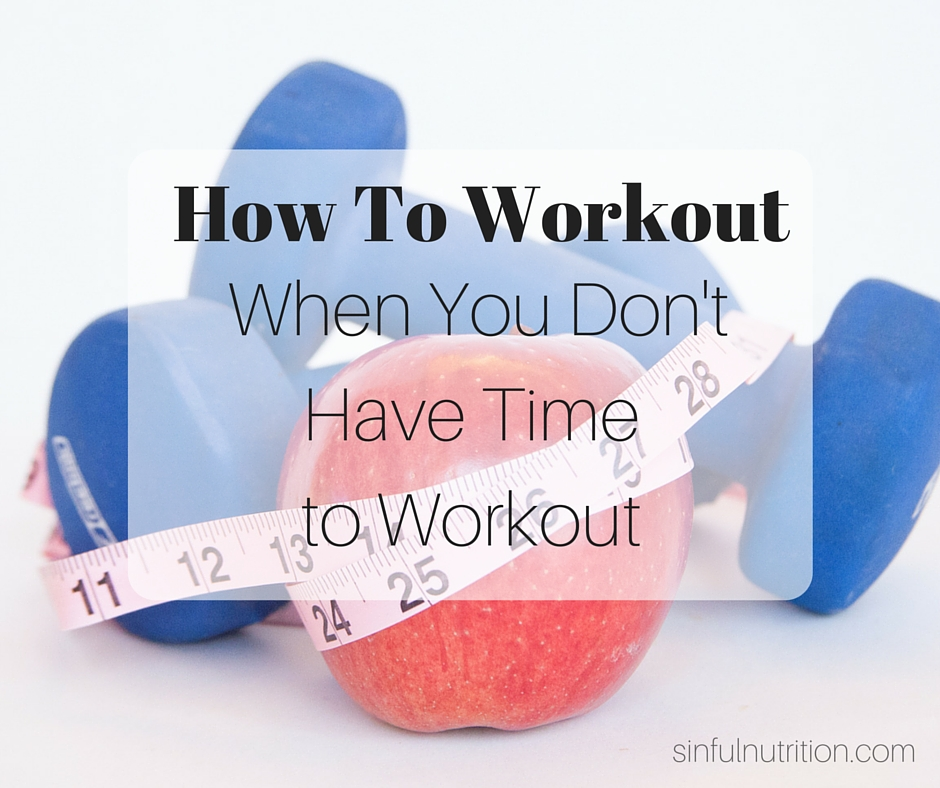 How To Workout When You Don't Have Time to Workout + BeFit GIVEAWAY