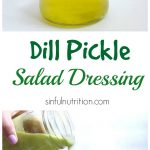 Creamy Dill Pickle Dressing Collage with Text