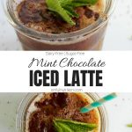 Mint Chocolate Iced Latte Recipe Collage with Text