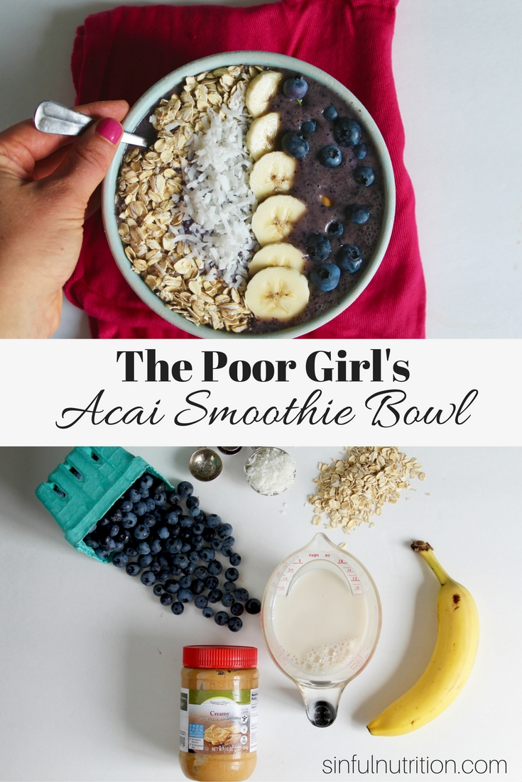 The Poor Girl's Acai Smoothie Bowl Recipe -- How to get the same experience of this trendy breakfast for a fraction of the price! Made with frozen blueberries, banana, and almond milk, with all the toppings! | @sinfulnutrition #vegan #glutenfree