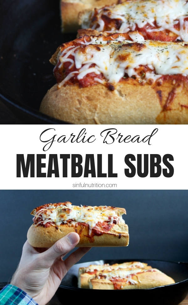 Garlic Bread Meatball Sub Recipe with Text Overlay
