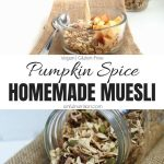 Pumpkin Spice Homemade Muesli Collage with Text Overlay