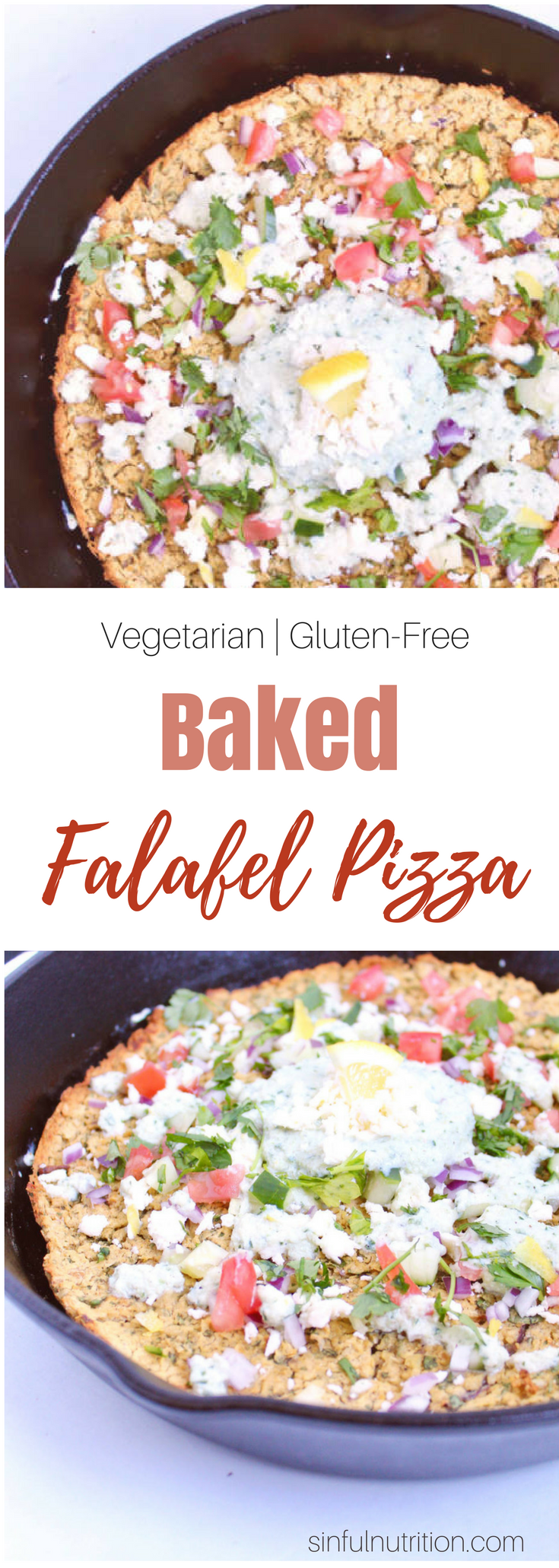 Baked Falafel Pizza with Lemon Tahini Tzatziki -- This healthy dinner recipe will change your falafel life! Served pizza-style topped with fresh veggies and herbs, and a creamy tzatziki sauce. | @sinfulnutrition | Vegetarian | Gluten-Free