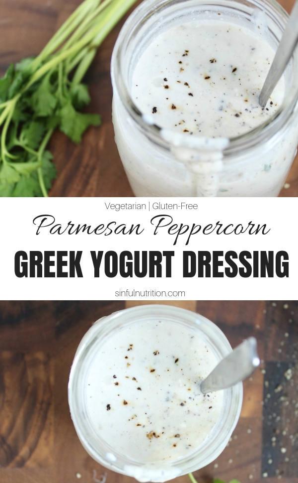 Parmesan Peppercorn Greek Yogurt Dressing Recipe with Text Overlay
