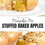 Pumpkin Pie Stuffed Baked Apples Collage with Text Overlay