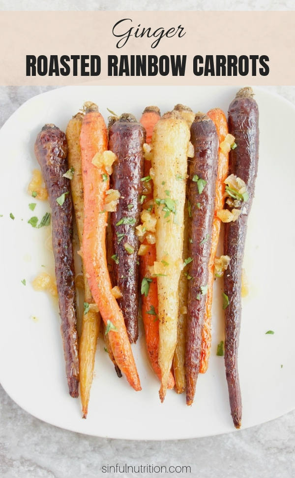 These extra gingery roasted rainbow carrots are soon to be your favorite veggie recipe! Drizzled with a sweet and spicy maple ginger sauce makes these the perfect side to any holiday dinner! | #holidaysidedish | #sinfulnutrition | #roastedvegetables | #veganrecipe | @sinfulnutrition