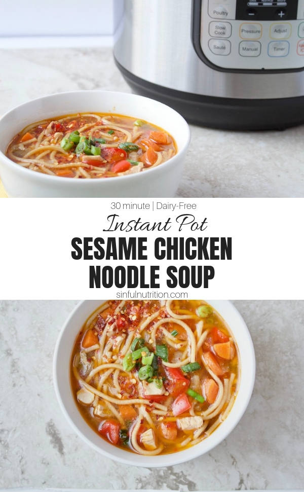 AD | This Instant Pot Chicken Noodle Soup recipe is infused with the flavors of sesame, ginger, and scallion. Makes a quick and easy dinner or lunch any night of the week in less than 30 minutes! | @sinfulnutrition | #sinfulnutrition | #InstantPotSoup | #PressureCookerSoups | #ChickenNoodleSoupRecipe