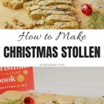 Easy Christmas Stollen Recipe Collage with Text