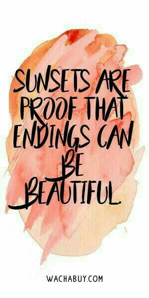 Endings Can Be Beautiful Quote