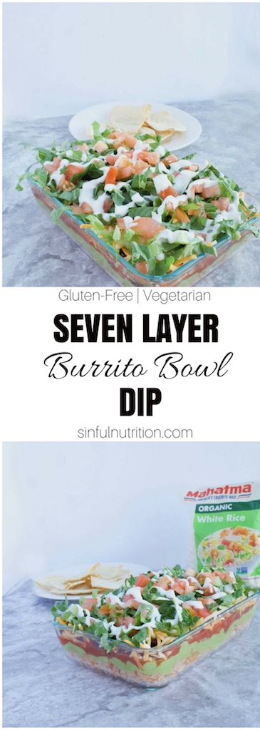 Seven Layer Burrito Bowl Dip Recipe -- Layers of seasoned rice, guacamole, salsa, shredded cheese, and veggies for a mexican layer dip that tastes just like your favorite burrito! | #sponsored | @sinfulnutrition | #MahatmaRice | #Recipe | #Appetizer | #MarchMadness | #TacoDip | #Burrito | #Vegetarian | #GlutenFree | @MahatmaRice