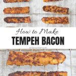 Homemade Tempeh Bacon Collage with Text