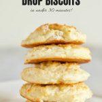 Healthy 3 Ingredient Drop Biscuits with Text