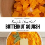 Basic Mashed Butternut Squash Recipe Collage with Text Overlay