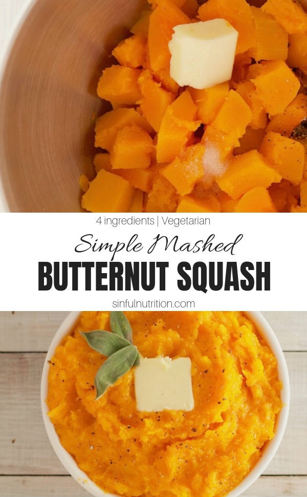 This Basic Mashed Butternut Squash Recipe only requires a few simple ingredients and steps to make. One of my all-time favorite side dishes, especially for Thanksgiving. | @sinfulnutrition | #sinfulnutrition | #SideDish | #ButternutSquash | #ThanksgivingSideDish | #SquashRecipe | #HolidaySides