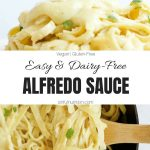 Easy Dairy Free Alfredo Sauce Recipe Collage with Text Overlay