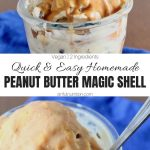 Peanut Butter Magic Shell Collage with Text