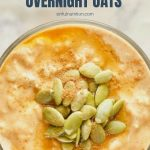 Greek Yogurt Pumpkin Spice Overnight Oats Photo with Text