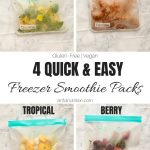 Quick and Easy Frozen Smoothie Packs Collage with Text Overlay