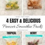 Easy and Delicious Frozen Smoothie Packs Collage with Text Overlay