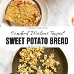 Candied Walnut Sweet Potato Bread Recipe Collage with Text