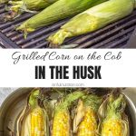 How to Grill Corn in the Husk Collage with Text