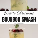 White Christmas Bourbon Smash Collage with Text Overlay