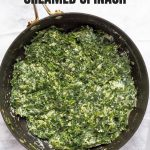 Healthy Creamed Spinach Recipe with Text Overlay